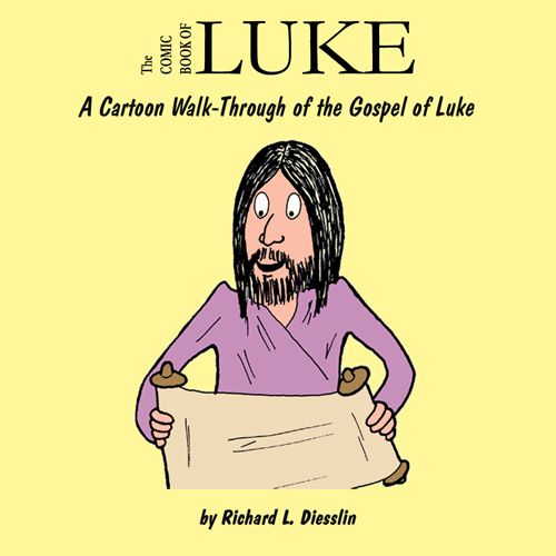 Rich diesslin presents the comic book of luke ebook the comic book of luke kindle ebook 299 fandeluxe Gallery